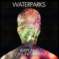 Waterparks – Airplane Conversations EP – 2012 | Misery Business